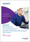 Maakindustrie: Een sterkere positie in de keten met slimme ERP software
