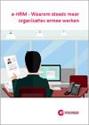 E-HRM – Waarom steeds meer organisaties ermee werken