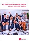 Vijf tips voor een succesvolle livegang met een nieuw ERP systeem