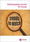 Vijf actuele ICT trends